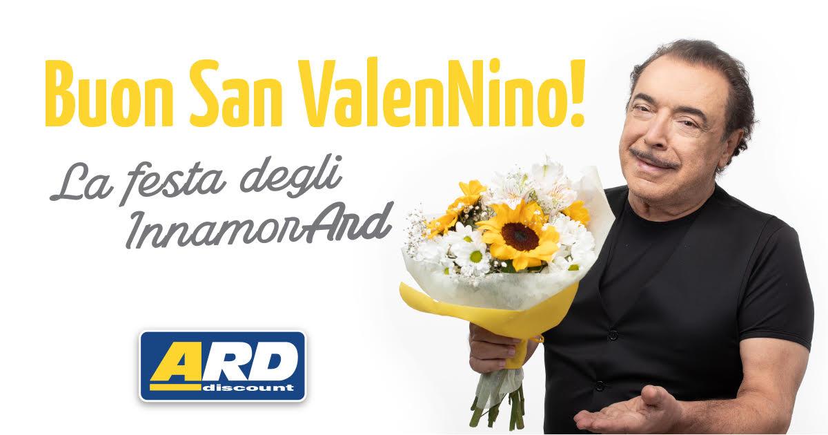 ARD Discount - Buona festa degli innamorArd dal nostro speciale ValenNino